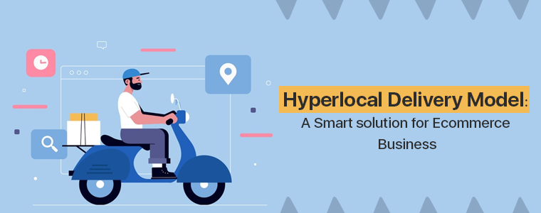 Hyperlocal-Delivery-Model-A-Smart-solution-for