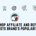 PrestaShop Affiliate and Referral- Boosts Brand's Popularity
