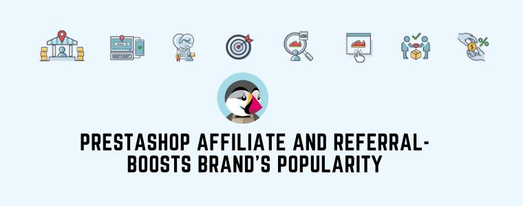Afiliado y referencia de PrestaShop: aumenta la popularidad de la marca