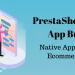 PrestaShop Mobile App Builder- Native App Builder For Ecommerce Store