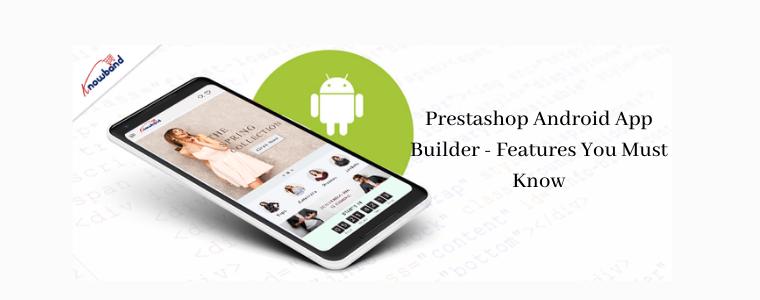 Prestashop Android App Builder Knowband