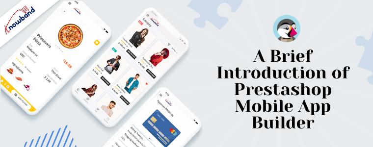Eine kurze Einführung in den Prestashop Mobile App Builder