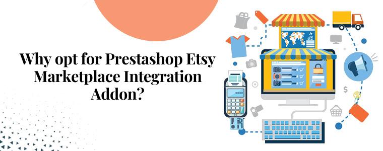 Por que optar pelo complemento de integração Prestashop Etsy Marketplace