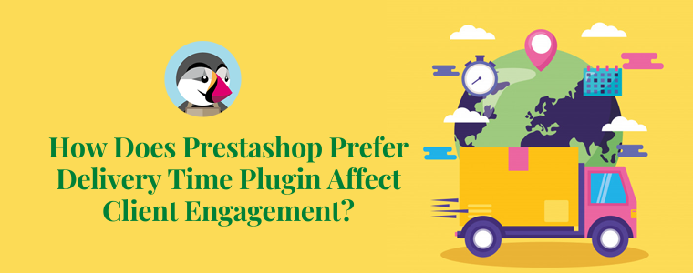 How does Prestashop prefer delivery time plugin affect client engagement