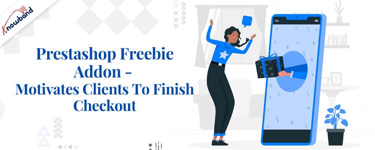 Prestashop freebie addon- Motivates clients to finish checkout