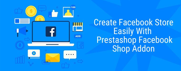 Cree una tienda de Facebook fácilmente con el complemento de tienda de Facebook de Prestashop