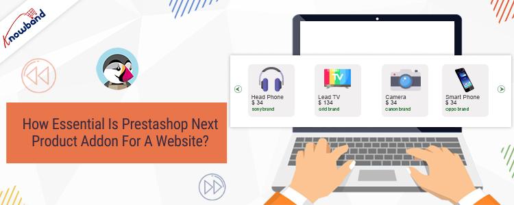 ¿Qué tan esencial es el próximo complemento de producto de Prestashop para un sitio web?