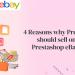 4 reasons why Prestashop owners should sell on eBay using Prestashop eBay Integrator?