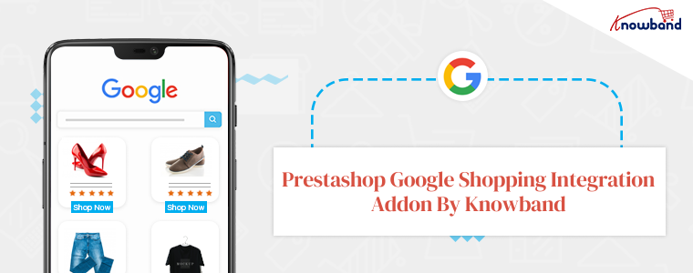 Complemento de integración de Google Shopping de Prestashop de Knowband